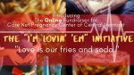 The I'm lovin 'em initiative Love is our fries and soda.